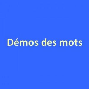 Langue française démos des mots