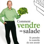 livre comment vendre sa salade