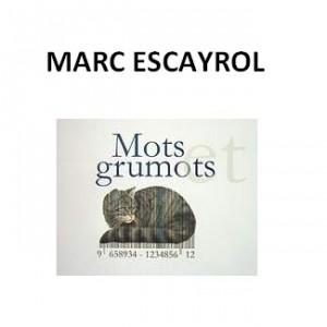 citations de Marc Escayrol