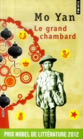 comment faire du chambard en obtenant le prix nobel de littérature avec le grand chambard