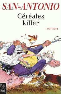 "San Antonio ""Cereales killer"" rentrer dans le chou"