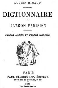 Faire le poireau dans le dictionnaire du jargon parisien de Rigaud