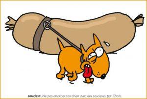 ne pas attacher son chien avec des saucisses