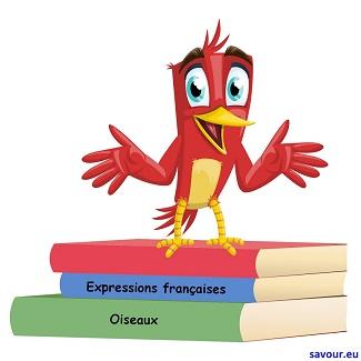 Expressions avec noms d'oiseau